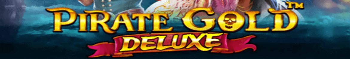 Pragmatic Play Launches New Video Slot Titled Pirate Gold Deluxe