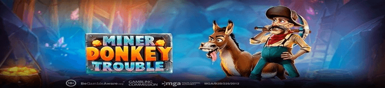 Play'n GO Adds to its Eclectic Portfolio with Miner Donkey Trouble Video Slot
